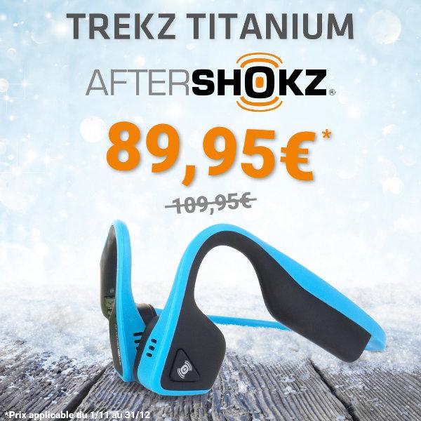 Offre Noël Aftershokz Trekz Titanium