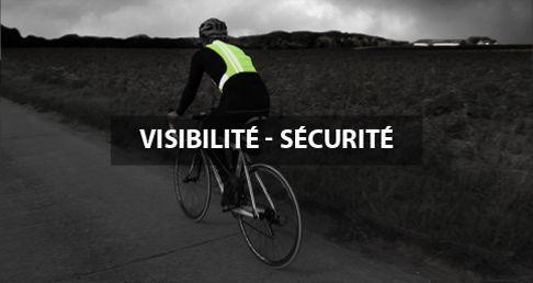 Visibilité et Sécurité